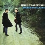 Simon & Garfunkel – The Sound of Silence… La storia
